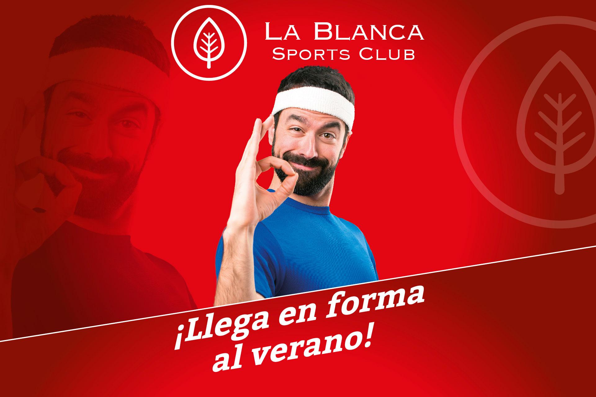 La Blanca Sports Club Gimnasio Montecarmelo Madrid llega en forma al verano